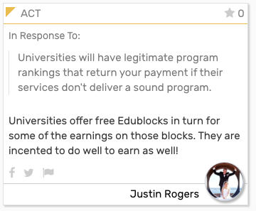 Foresight Engine Card In Response To:  Universities will have legitimate program rankings that return your payment if their services don't deliver a sound program.  Universities offer free Edublocks in turn for some of the earnings on those blocks. They are incented to do well to earn as well!